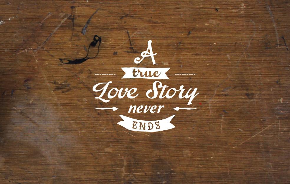 A TRUE LOVE…